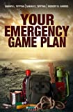 Your Emergency Game Plan: Prepare for Anything