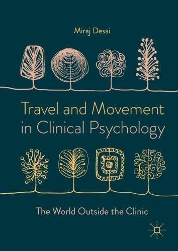 Travel and Movement in Clinical Psychology: The World Outside the Clinic