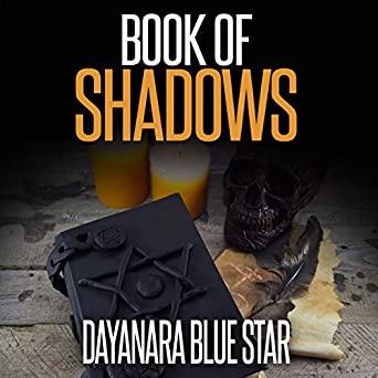 Amazon com: Book of Shadows: Dayanara Blue Star Books (Audible Audio