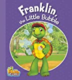 Franklin, the Little Bubble, Kids Can Press, Inc., 1554538378