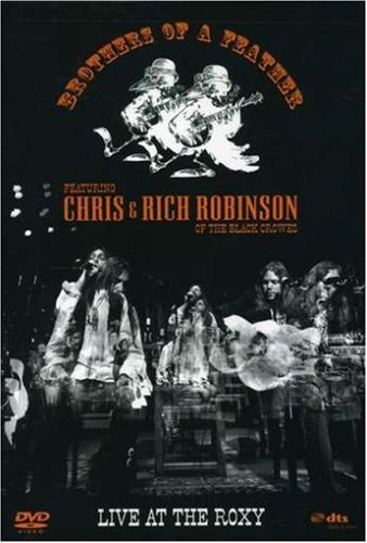 DVD : The Chris Robinson Brotherhood - Brothers of a Feather: Live at the Roxy (Widescreen)