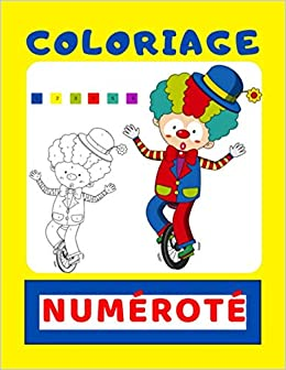 Amazon Co Jp Coloriage Numerote Livre De Coloriage Par Numero Enfant 4 8 Ans Modele D Image En Couleur Grand Format Dessin Gros Contour Code Couleur Progressif De 1 A 11 Livre De Coloriage Par Numero