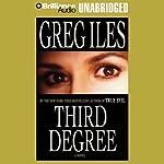 Third Degree  | Greg Iles