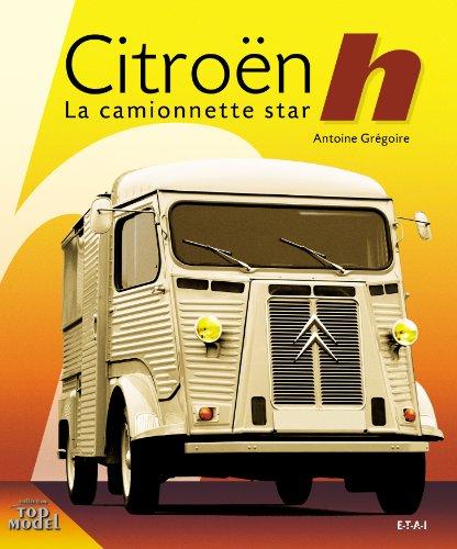 Citroen Type - Citroën Type h : La camionnette star
