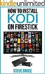 How to Install Kodi on FireStick: Ins...