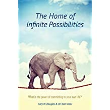 The Home of Infinite Possibilities