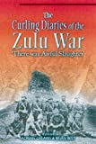 The Curling Letters of the Zulu War, Henry Curling, 0850528496