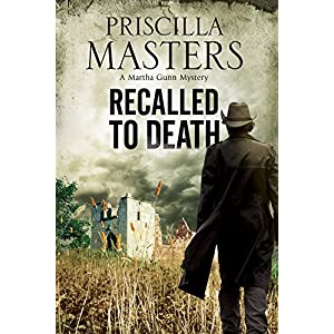 Recalled to Death: A Martha Gunn Police Procedural (A Martha Gunn Mystery)