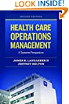 Health Care Operations Management: A...