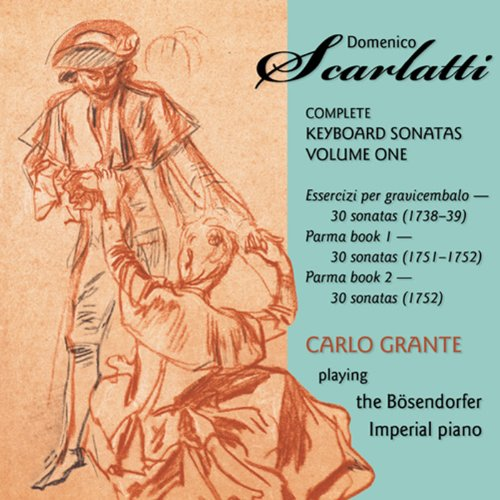 Scarlatti: The Complete Keyboard Sonatas Vol. 1 ()