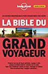 La bible du grand voyageur par Bouchard