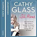 Girl Alone Audiobook by Cathy Glass Narrated by Denica Fairman