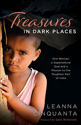 Download PDF Treasures in Dark Places - One Woman, a Supernatural God and a Mission to the Toughest Part of India