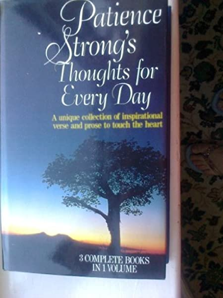 Patience Strong S Thoughts For Every Day Patience Strong 9780091772383 Amazon Com Books