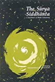 The Surya Siddhanta : A Textbook of Hindu Astronomy, Phanindralal Gangooly, 8120806123