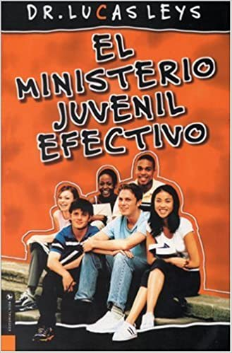 El Ministerio Juvenil Efectivo Especialidades Juveniles: Amazon.es ...