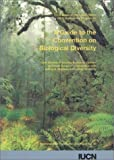 img - for A Guide to the Convention on Biological Diversity (Environmental policy & law) by Lyle Glowka (1994-01-01) book / textbook / text book