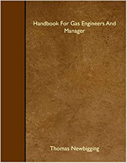 Handbook For Gas Engineers And Manager