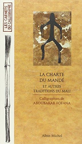 Charte Du Mande Et Autres Traditions Du Mali (La) (Collections Beaux-Livres) (French Edition)