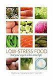 Low-Stress Food, Joon Yun and Stephanie Daniel, 0615148093