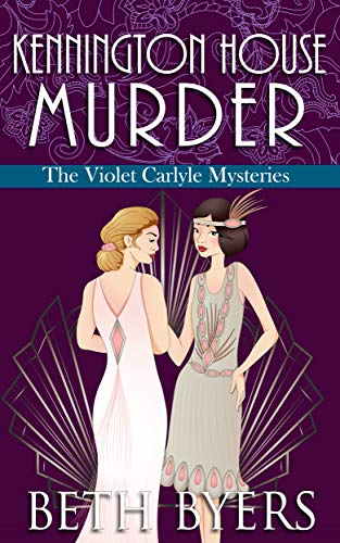 Kennington House Murder: A Violet Carlyle Cozy Historical Mystery (The Violet Carlyle Mysteries Book -