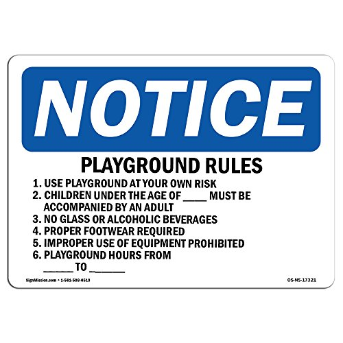 OSHA Notice Signs - Playground Rules 1. Use Playground At Your Sign | Extremely Durable Made in the USA Signs or Heavy Duty Vinyl label | Protect Your Warehouse & (Playground Safety Signs)