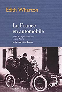 La France en automobile, Wharton, Edith