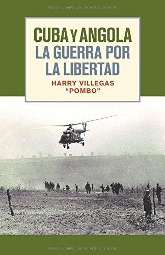 Cuba y angola la guerra por la libertad (Spanish Edition) [Harry Villegas] (Tapa Blanda)