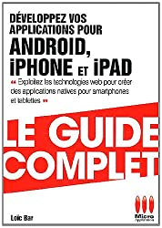 GUIDE COMPLET£DEVELOPPEZ APP ANDROID IPHONE
