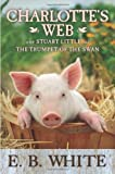 Charlotte's Web with Stuart Little and the Trumpet of the Swan, E. B. White, 0061125571