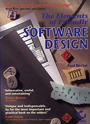 The Elements Of Friendly Software Design Heckel Paul 9780782115383 Amazon Com Books