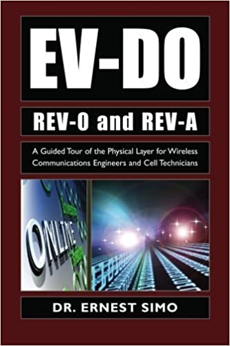EV-DO Rev-0 and Rev-A:: The Physical Layer Explained by Dr. Ernest SIMO (2007-09-19)