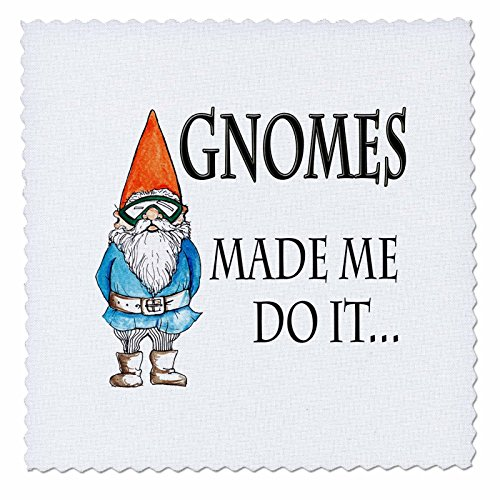 """3dRose qs_124001_1 """"Gnomes Made Me Do It"""" Gnome Humor Elf Garden Quilt Square, 10 by 10-Inch"""