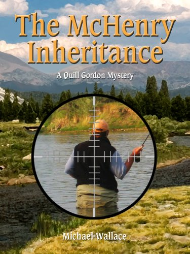 - The McHenry Inheritance (Quill Gordon Mystery Book 1)