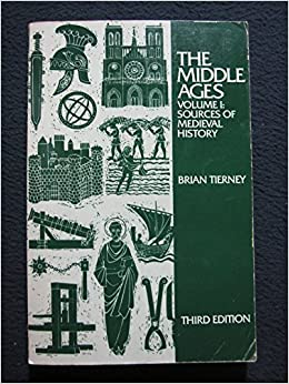 The Middle Ages, Volume I: Sources of Medieval History