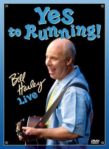 Bill Harley: Yes to Running - Bill Harley Live by Round River