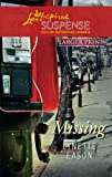 Missing (Larger Print Steeple Hill Love Inspired Suspense)