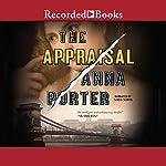 The Appraisal | Anna Porter