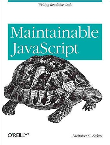 [(Maintainable JavaScript)] [By (author) Nicholas C. Zakas] published on (June, 2012)