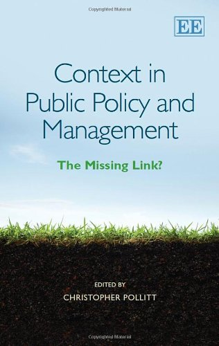 Context in Public Policy and Management: The Missing Link?