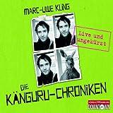 Die Känguru-Chroniken: Live und ungekürzt (audio edition)