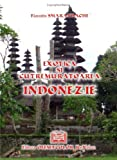 Exotica si cutremuratoarea Indonezie, Smarandache, Florentin, 9737743385