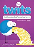 The Twits, Sourcebooks, Inc Staff and Quinn Conroy, 1402264682