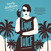 The Fame Thief: A Junior Bender Mystery, Book 3   Timothy Hallinan