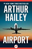 Front cover for the book Airport by Arthur Hailey