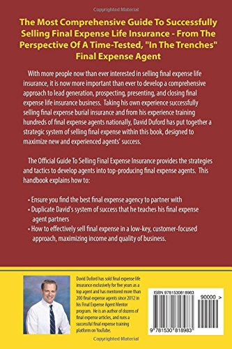 The Official Guide To Selling Final Expense Insurance: The Proven Final  Expense Insurance Sales And Lead Generation System Used By Top Final Expense  Agents ...
