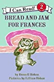Bread and Jam for Frances (I Can Read Books: Level 2)