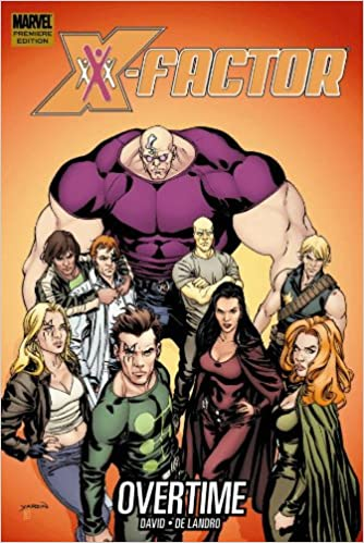 Amazon com: X-Factor: Overtime (X-factor (Graphic Novels