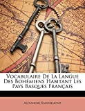 Vocabulaire De La Langue Des Bohémiens Habitant Les Pays Basques Français (French Edition)