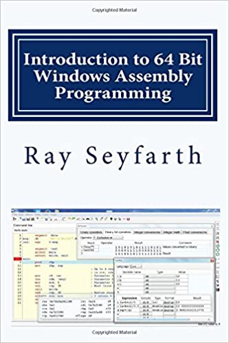 Introduction to 64 Bit Assembly - Ray Seyfarth - Introduction to 64 Bit Windows Assembly Programming [2014, PDF, ENG]